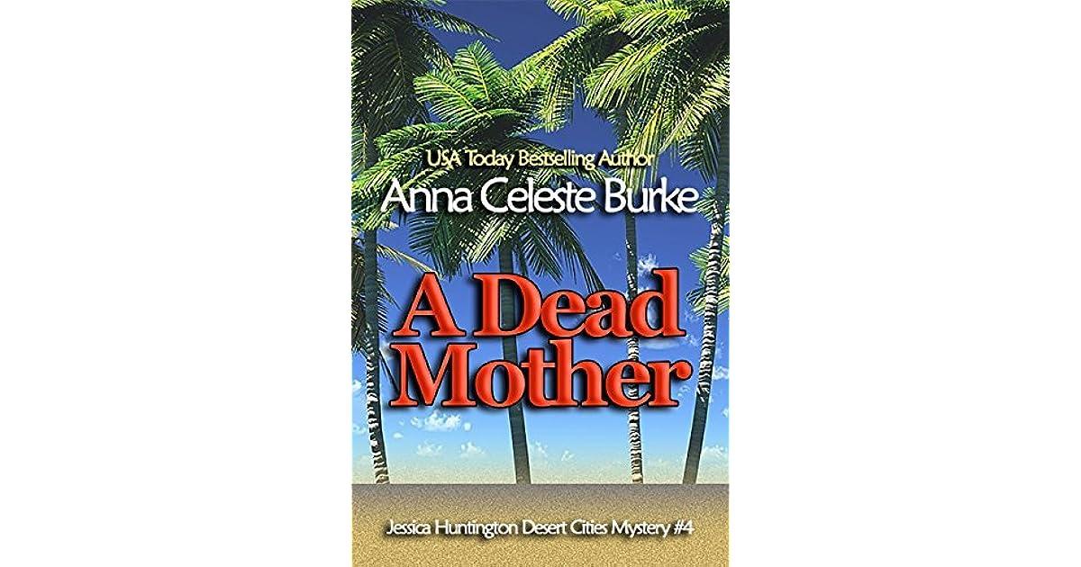 A Dead Mother By Anna Celeste Burke