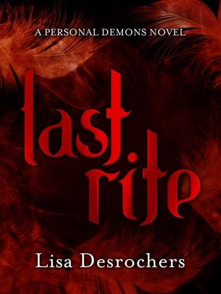 Last Rite Personal Demons 3 By Lisa Desrochers