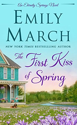The First Kiss of Spring (Eternity Springs)