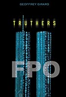 Truthers (Fiction - Young Adult)
