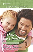 A Dad for Charlie (Butterfly Harbor Stories)