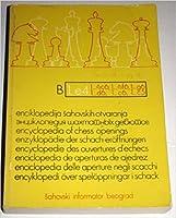 Encyclopedia Of Chess Openings B 1.e4 1...Nc6, 1...Nf6, 1...g6 1...d6, 1...c6, 1...c5
