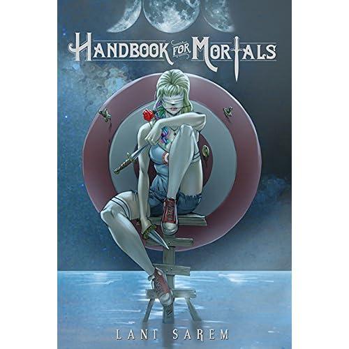 Handbook for Mortals (Handbook for Mortals #1) by Lani Sarem