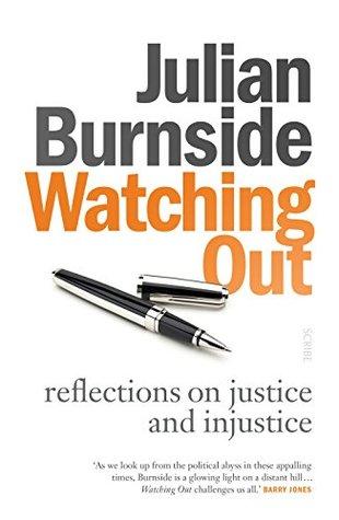 Watching Out by Julian Burnside
