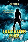 The Lancaster Rule - The Lancaster Trilogy Vol. 1 (2nd Edition)
