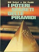 I poteri segreti delle piramidi