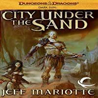 City Under the Sand (Dark Sun, #1)
