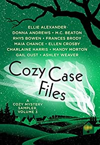 Cozy Case Files: A Cozy Mystery Sampler, Volume 3