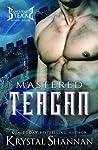 Mastered: Teagan (Sanctuary, Texas #4)