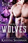 My Warrior Wolves (Sanctuary, Texas, #5)