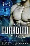 My Guardian Gryphon (Sanctuary, Texas, #6)