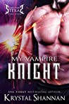 My Vampire Knight (Sanctuary, Texas, #7)