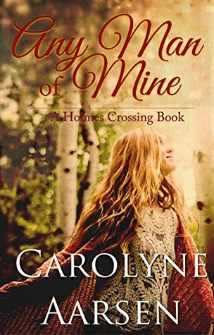 Any Man of Mine (Holmes Crossing #5)