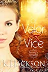 Of Valor & Vice (Revelry's Tempest, #1)