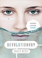 Revolutionary (Anomaly, #3)