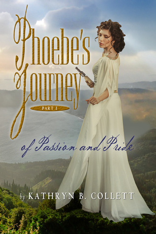 Phoebe's Journey: Part 1: Of Passion and Pride
