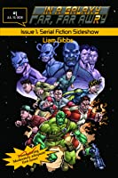 In a Galaxy Far, Far AwRy book 1: Serial Fiction Sideshow