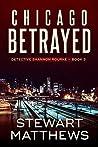 Chicago Betrayed