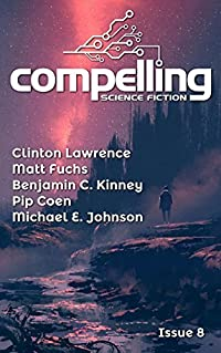 Compelling Science Fiction Issue 8