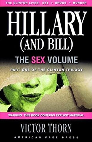 Hillary (And Bill): The Sex Volume