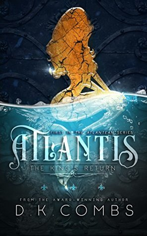 Atlantis: The King's Return (The Atlanteans, #1)