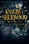 Knight of Sherwood (Outlaw's Legacy, #2)