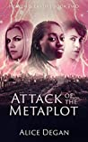 Attack of the Metaplot (Heaven & Earth #2)