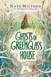 Ghosts of Greenglass House (Greenglass House #2)