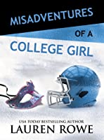 Misadventures of a College Girl (Misadventures, #9)
