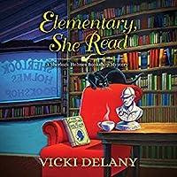 Elementary, She Read (A Sherlock Holmes Bookshop Mystery #1)