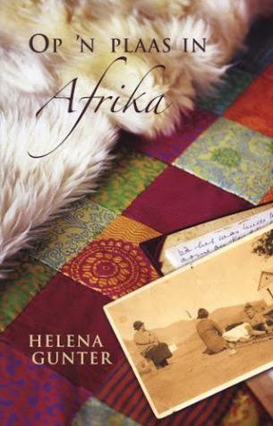 Op 'n plaas in Afrika by Helena Gunter