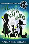 Magic & Mystery (Starry Hollow Witches #2)