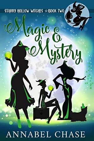 Magic & Mystery by Annabel Chase