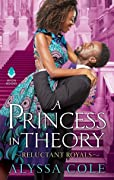 A Princess in Theory (Reluctant Royals,…