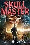 Skull Master (Shadow Detective #5)