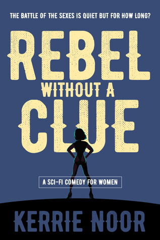 Rebel Without a Clue (Planet Hy man, #1)