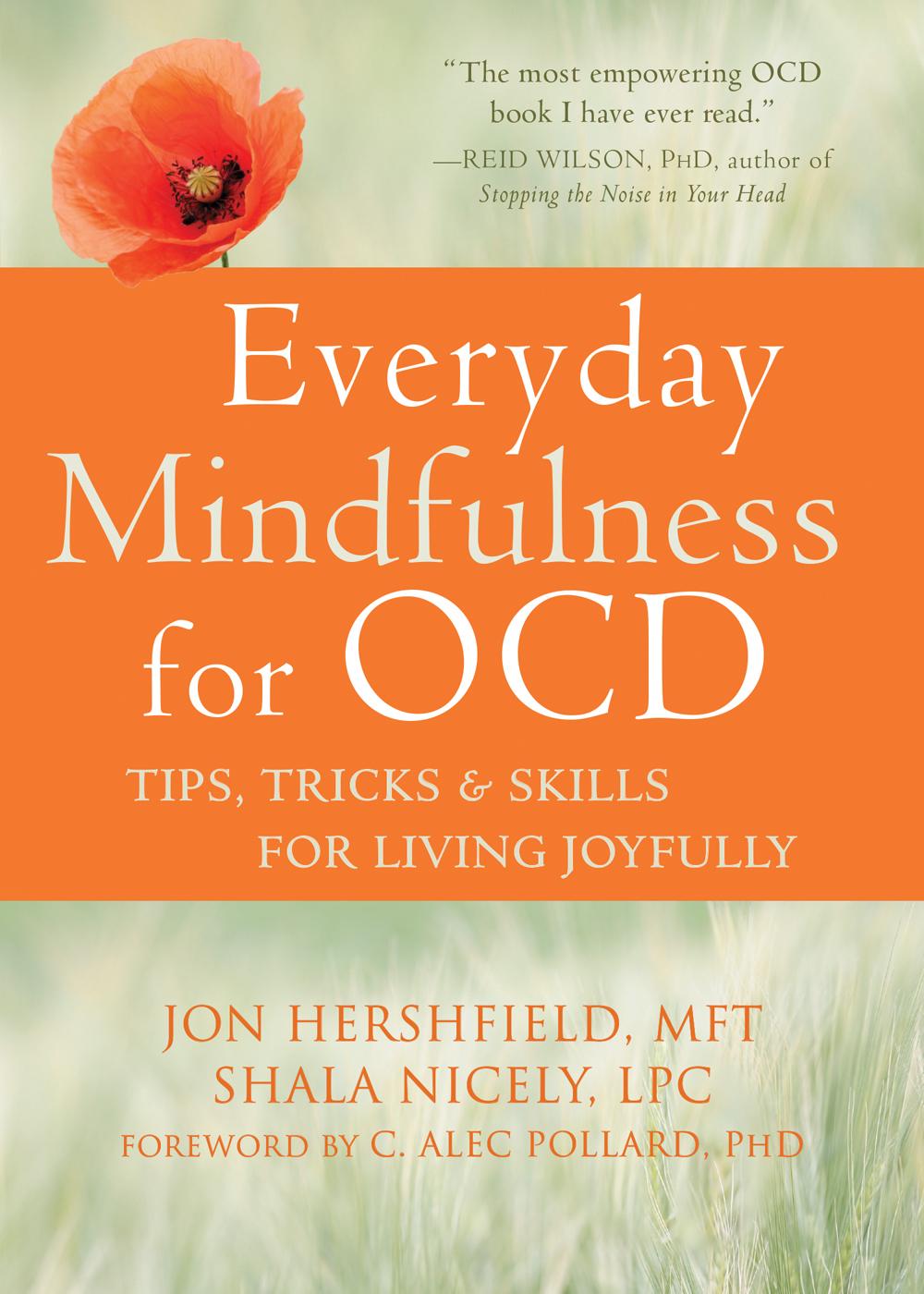 Everyday Mindfulness for OCD Tips, Tricks, and Skills for Living Joyfully