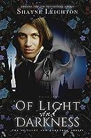 Of Light and Darkness (The Of Light and Darkness Series Book 1)