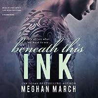 Beneath This Ink (Beneath, #2)