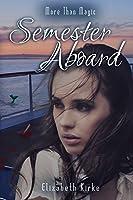 Semester Aboard (More than Magic, #1)