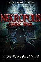 Nekropolis: Dark War (Matt Richter, #3)