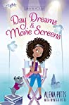 Day Dreams and Movie Screens by Alena Pitts