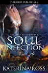 Soul Infection (The Sons of Gomorrah, #1)