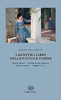 I quattro libri delle piccole donne