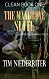 The Mangrove Suite (Clean Book 1)