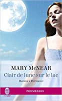 Clair de lune sur le lac (The Butternut Lake Series, #3)
