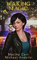 Waking Magic (The Leira Chronicles #1)