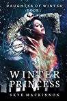 Magic of Winter (Winter Princess Serial #3)