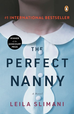 The Perfect Nanny by Leïla Slimani