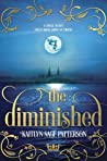 The Diminished by Kaitlyn Sage Patterson